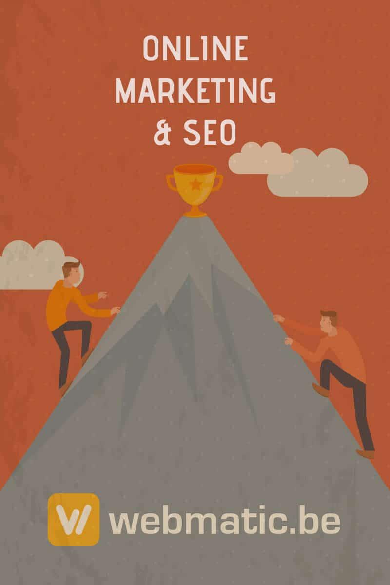 Je moet altijd werken aan je SEO en online marketing. Bezoekers komen immers niet vanzelf.